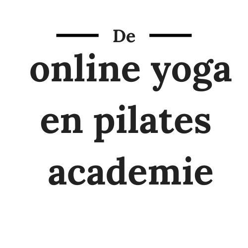 De online yoga en pilates academie